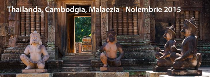Thailanda,-Cambodgia,Malaezia-noiembrie-2015